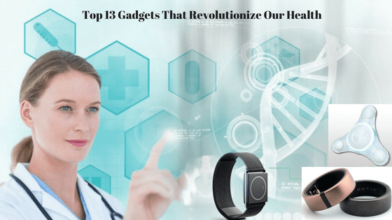 top-13-medical-gadgets