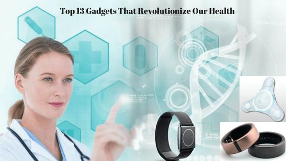 top-13-medical-gadgets