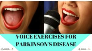 Voice Exercises for Parkinson's Disease