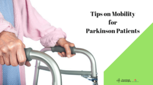Tips-on-Mobility-for-Parkinson-Patients