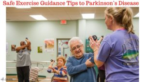 Safe-Exercise-Guidance-Tips-to-Parkinson's-Disease