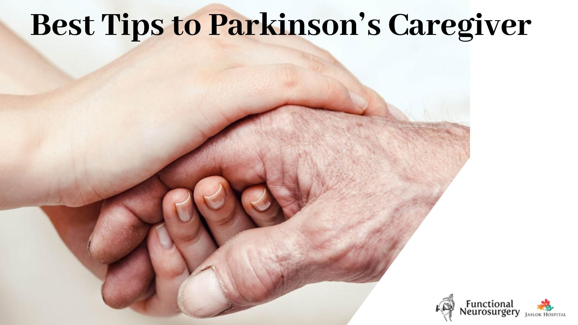 Best Tips to Parkinson's Caregiver